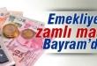 emekliye_zamli_maas_bayramda_h36531