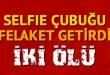 selfie_cubugu_felaket_getirdi_h569326_116e5