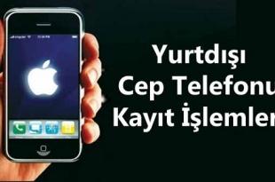 2013_yurt_disi_cep_telefonu_kayit